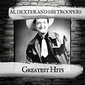 Greatest Hits von Al Dexter & His Troopers