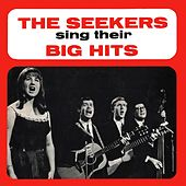 The Seekers Sing Their Big Hits by The Seekers