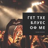Гет тхе Блуес оф Ме by T-Bone Walker