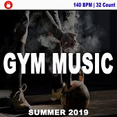 140 Bpm Gym Music Summer 2019 (Powerful and Motivational Music for Your Fitness, Cardio, Bodybuilding, Chest Workout Routine Exercise) von Gym Instructor