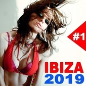 Ibiza 2019 (The Best EDM, Trap, Atm Future Bass, Electro House and Dirty House) by Various Artists