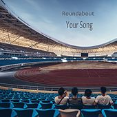 Your Song by Roundabout