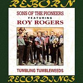 Tumbling Tumbleweeds (HD Remastered) de The Sons of the Pioneers