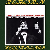 The Cliff Richard Show Live at the ABC Kingston, 1962 (HD Remastered) by Cliff Richard