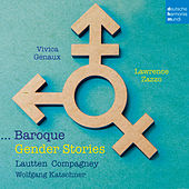 Baroque Gender Stories by Lautten-Compagney
