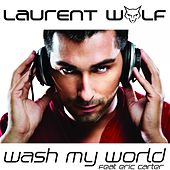 Wash My World van Laurent Wolf
