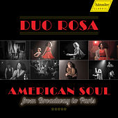 American Soul from Broadway to Paris by Duo Rosa