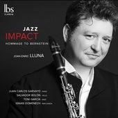 Jazz Impact: Hommage to Bernstein von Joan Enric Lluna
