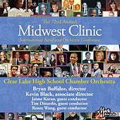 2018 Midwest Clinic: Clear Lake High School Chamber Orchestra (Live) von Various Artists