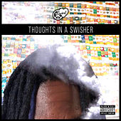Thoughts in a Swisher by RrichardrayY