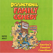 Dysfunctional Family Comedy de Various Artists