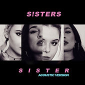 Sister (Acoustic Version) von S!sters