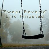 Sweet Reverie de Eric Tingstad