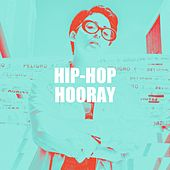 Hip-Hop Hooray de Various Artists