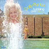 Bubbling Over by Dolly Parton
