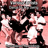 Dance to the Swing by Various Artists
