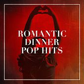 Romantic Dinner Pop Hits de Various Artists