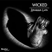 Wicked by Arianna