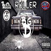Roller by Big D