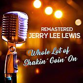 Whole Lot of Shakin' Goin' On by Jerry Lee Lewis