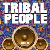 Tribal People, Vol. 5 de Various Artists