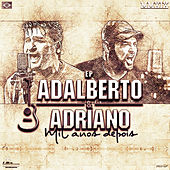 Mil Anos Depois de Adalberto E Adriano