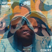 Im Coming by Baby Money