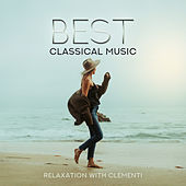 Best Classical Music: Relaxation with Clementi de Various Artists