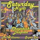 Saturday Night by Chopstick Dubplate