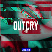 Outcry by The 404