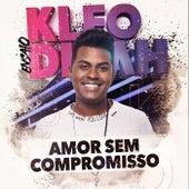 Amor Sem Compromisso de Kleo Dibah