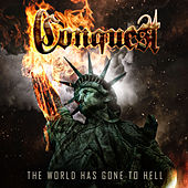 The World Has Gone to Hell by Conquest