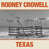 Texas by Rodney Crowell