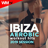 Ibiza Aerobic Workout Hits 2019 Session (60 Minutes Non-Stop Mixed Compilation for Fitness & Workout 135 Bpm / 32 Count) by Workout Music Tv