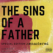 The Sins Of A Father (Special Edition Remastered) by Iliana Eve