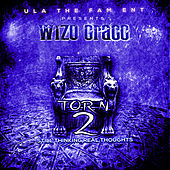 T.O.R.n. 2: Still Thinking Real Thoughts de Wizo Cracc