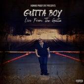 Live from the Gutta von Gutta Boy