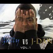 Gully vs J-Dan, Vol.1 de Gully J-Dan
