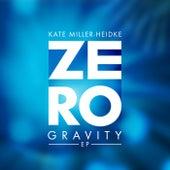 Zero Gravity (EP) von Kate Miller-Heidke