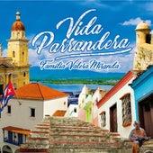 Vida Parrandera by Familia Valera Miranda