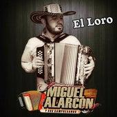 El Loro, Vol. 6 von Miguel Alarcon Y Sus Sampuesanos