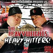 The Heavyweights: Heavy Hitters! de Big D