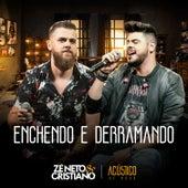 Enchendo e Derramando de Zé Neto & Cristiano