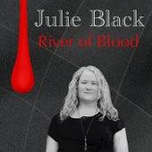 River of Blood by Julie Black