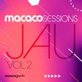 Macaco Sessions Jau, Vol. 2 (ao Vivo) de Jau