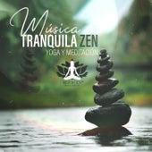 Música Tranquila Zen - Yoga y Meditación para Sanar el Alma, Paz Interior y Bem Estar de Meditación Música Ambiente
