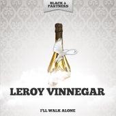 I'll Walk Alone by Leroy Vinnegar