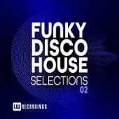 Funky Disco House Selections, Vol. 02 - EP de Various Artists