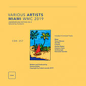 Miami Winter Music Conference 2019 (Underground Edition), Vol. 5 Selected By Humberto - EP von Various Artists