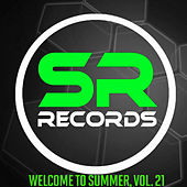 Welcome To Summer, Vol. 21 by Various Artists